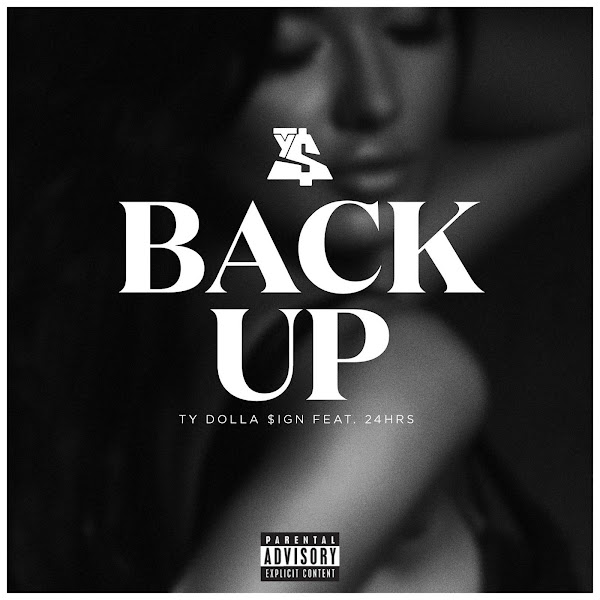 Ty Dolla $ign - Back Up (feat. 24hrs) - Single Cover