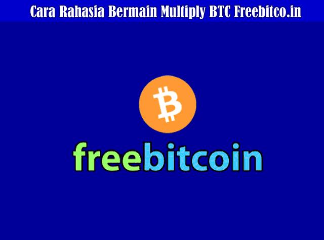 Cara Rahasia Bermain Multiply BTC Freebitco.in Dengan Script