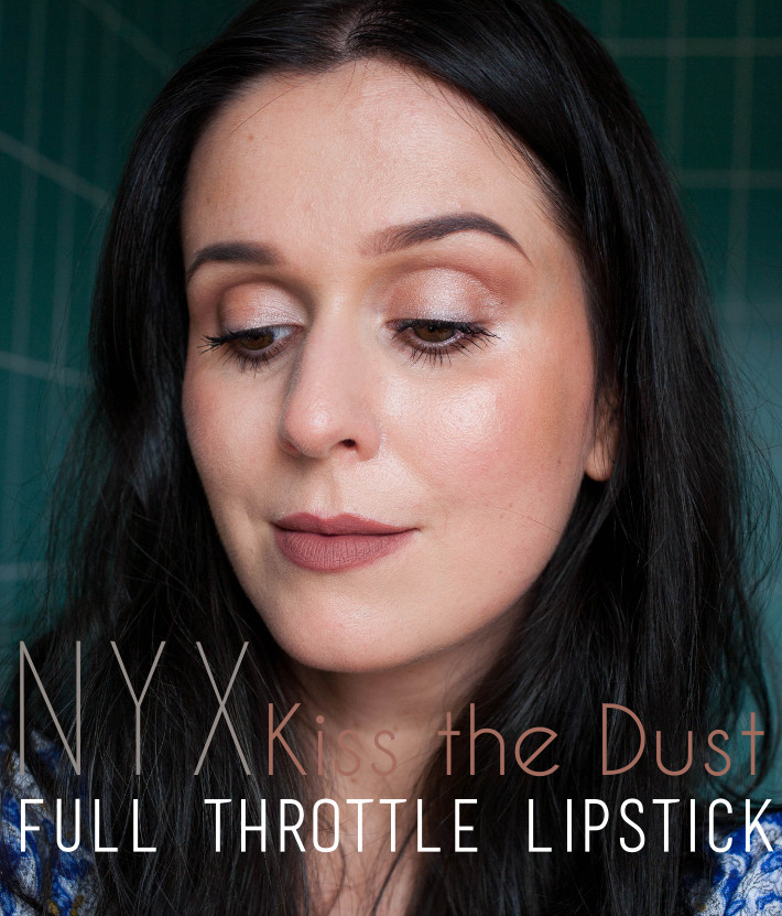NYX Full Throttle in Kiss the Dust review