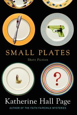 Small Plates by Katherine Hall Page