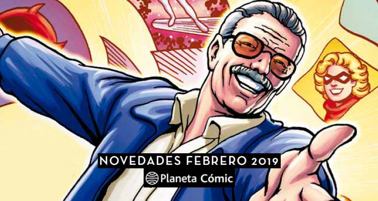 Novedades Planeta Cómic Febrero de 2019