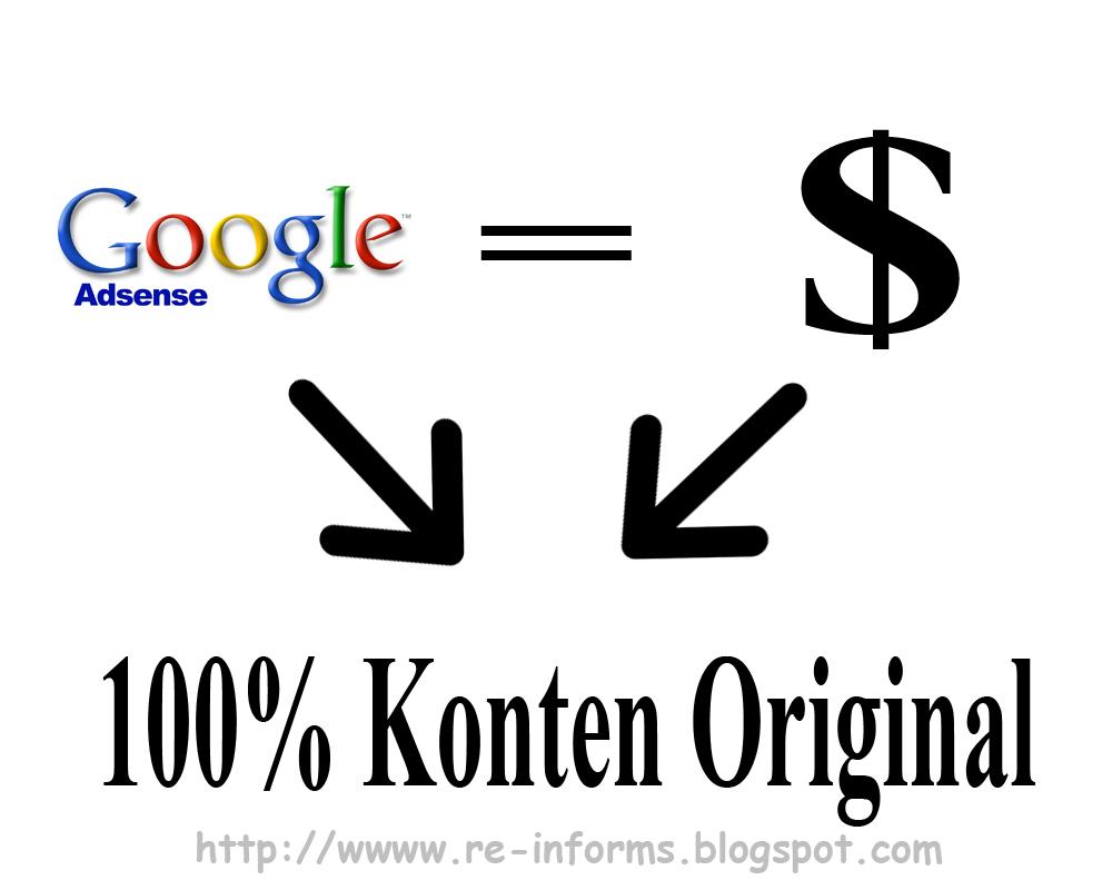 Konten Original untuk Google Adsense ~ Re-Informs
