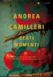 Certi momenti di Andrea Camilleri