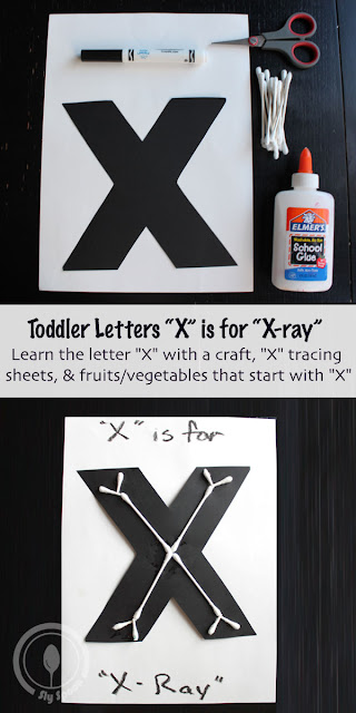 Letter X Craft - Toddler/Preshooler letter of the week craft X is for X-Ray with related craft, tracing sheets and fruits/vegetables.