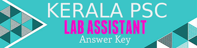 Kerala PSC Lab Assistant Exam Official Answer Key