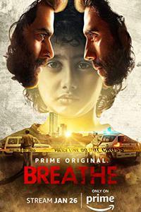 Breathe (Season 1 Episode 1-8) [Hindi] 720p Download
