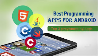 Top 3 best programming apps for android