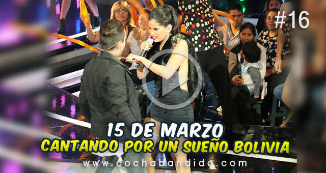 15-marzo-cantando Bolivia-cochabandido-blog-video.jpg