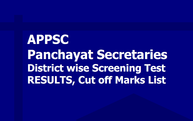 District wise APPSC Panchayat Secretaries Screening Test Results, Cut off Marks List 2019 download