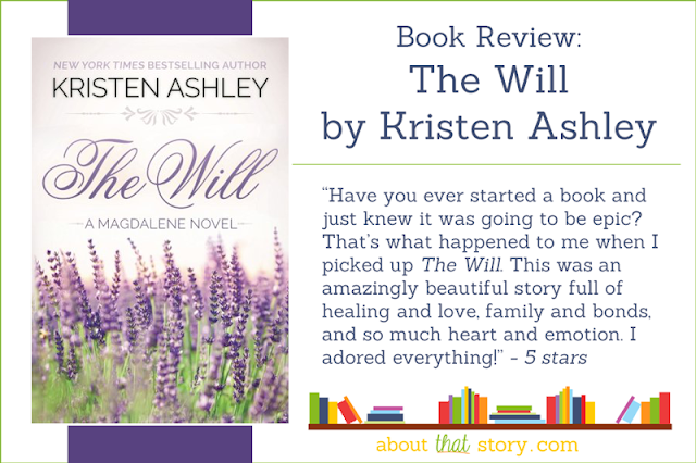 Book Review: The Will by Kristen Ashley | About That Story