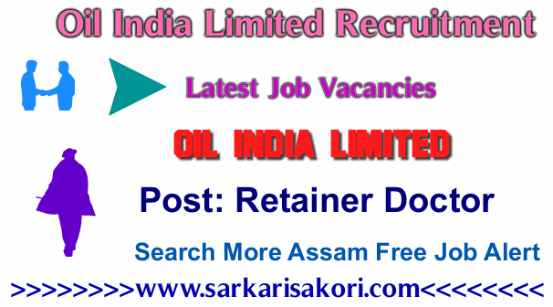 Oil India Limited Recruitment 2017 Retainer Doctor