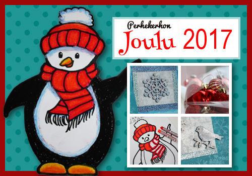 Perhekerhon Joulu 2017 - jouluaskartelu, lahjat, koristeet, ideat,...