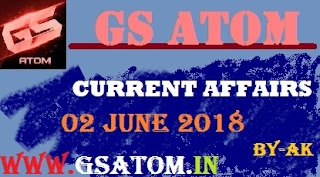 Daily Current Affairs- 02 june2018