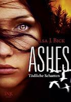 http://leseglueck.blogspot.de/2012/12/ashes-2-todliche-schatten.html