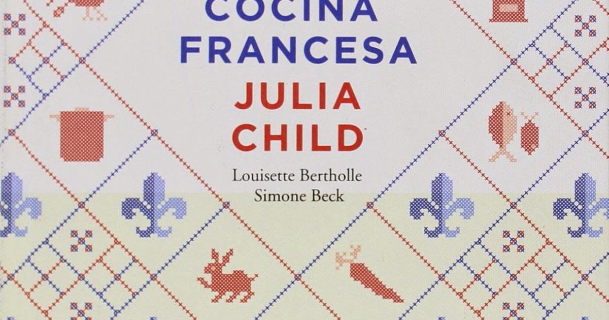 El arte de la cocina francesa dossier for La nueva cocina francesa