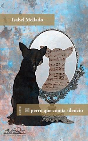 El perro que comía silencio