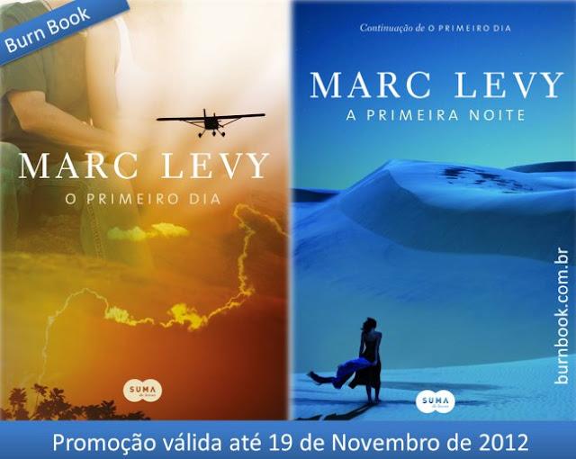 """Promo: """"O Primeiro Dia"""" + """"A Primeira Noite"""", do autor Marc Levy 17"""