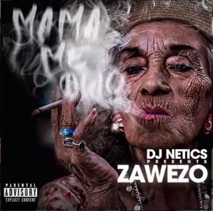 Zawezo – Mama Me Dijo
