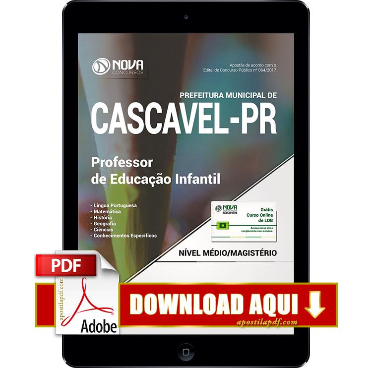 Apostila Prefeitura de Cascavel 2017 Professor de Educação Infantil PDF Download