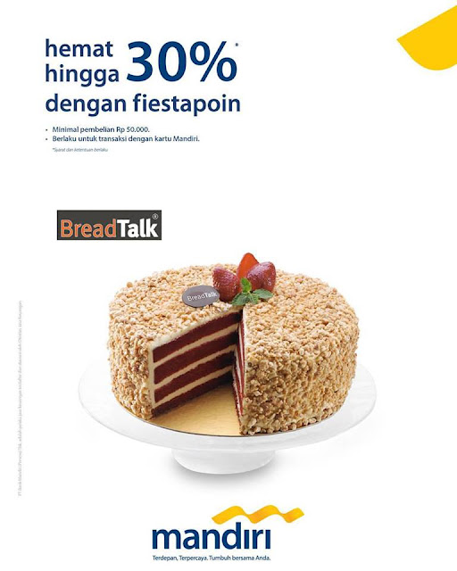 BreadTalk Promo Terbaru Save up to 30% off on your favorite slice cakes with Mandiri Fiestapoin
