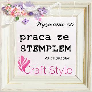 http://craftstylepl.blogspot.com/2016/09/wyzwanie-27-praca-ze-stemplem.html