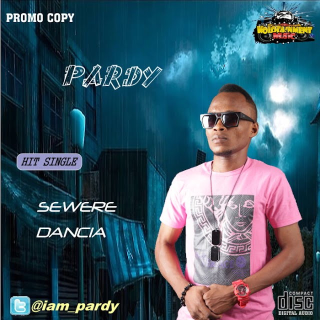 FRESH OUT: Pardy - SEWERE + DANCIA