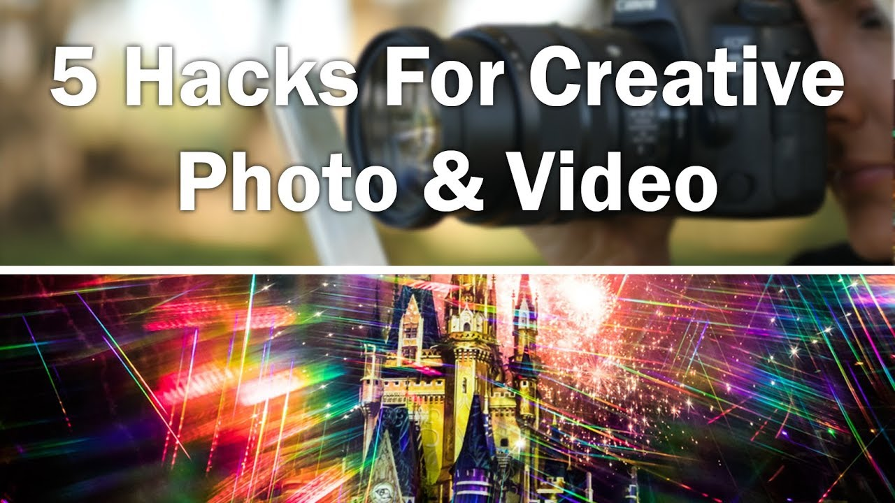 5 Camera Hacks For Creative Photos & Videos