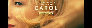 carol soundtracks-the price of salt soundtracks-carol muzikleri