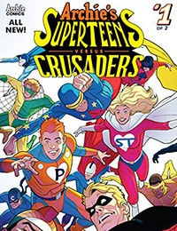 Archie's Superteens Versus Crusaders
