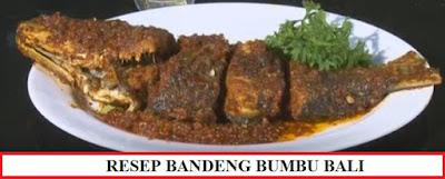 Resep dan Cara Memasak Bandeng Bumbu Bali