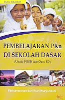 AJIBAYUSTORE  Judul Buku : Pembelajaran PKn Di Sekolah Dasar (Untuk PGSD dan Guru SD) Pengarang : Fathurrohman dan Wuri Wuryandani   Penerbit : Nuha Litera
