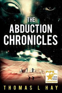 The Abduction Chronicles - Half sci-fi and half memoir by Thomas L. Hay