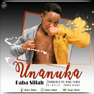 Audio - Baba Sillah - Unanuka Mp3 Download