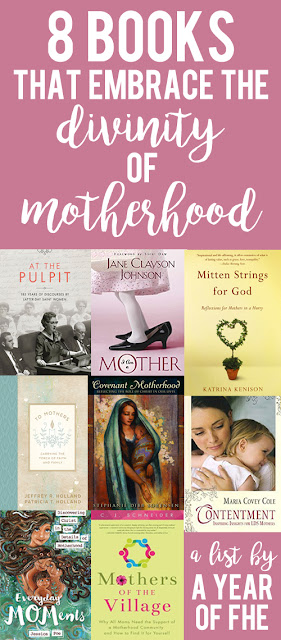 A Year of FHE // This is such a great list of books that celebrate the divinty of motehrhood and will help you find more joy in the journey of diapers, tantrums, and laundry! Each book has a description and a link where you can buy it.  THis is a great gift guide for new Moms and for Mothers Day! #lds #mothersday #books
