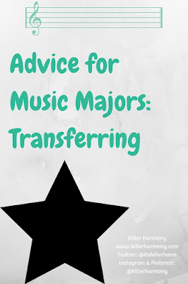 Killer Harmony | Advice for Music Majors Transferring from a Community College | The, how, why, when, and more of transferring colleges as a music major.