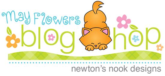 May Flowers Blog Hop | Newton's Nook Designs