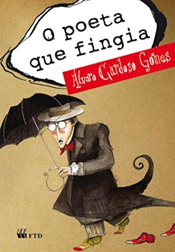 O poeta que fingia - Álvaro Cardoso Gomes