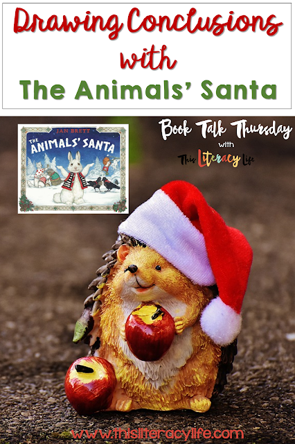 Drawing conclusions can be a tough skill, but Jan Brett's The Animals' Santa is a perfect book to help young children with this tough concept!