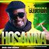 NEW MUSIC: Godfada - Hossana   @godfadauk @kingbaseda