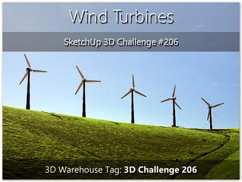 SketchUp 3D Challenge: SketchUp 3D Challenge #206 - Wind Turbines
