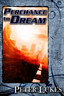 Cover of the short novel Perchance to Dream by Peter Lukes