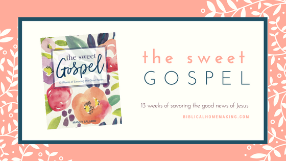 the sweet gospel study // week 8: believing and following Jesus now