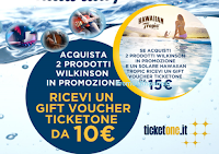 Logo Wilkinson e Hawaiian ti regalano voucher Ticketone : premio sicuro