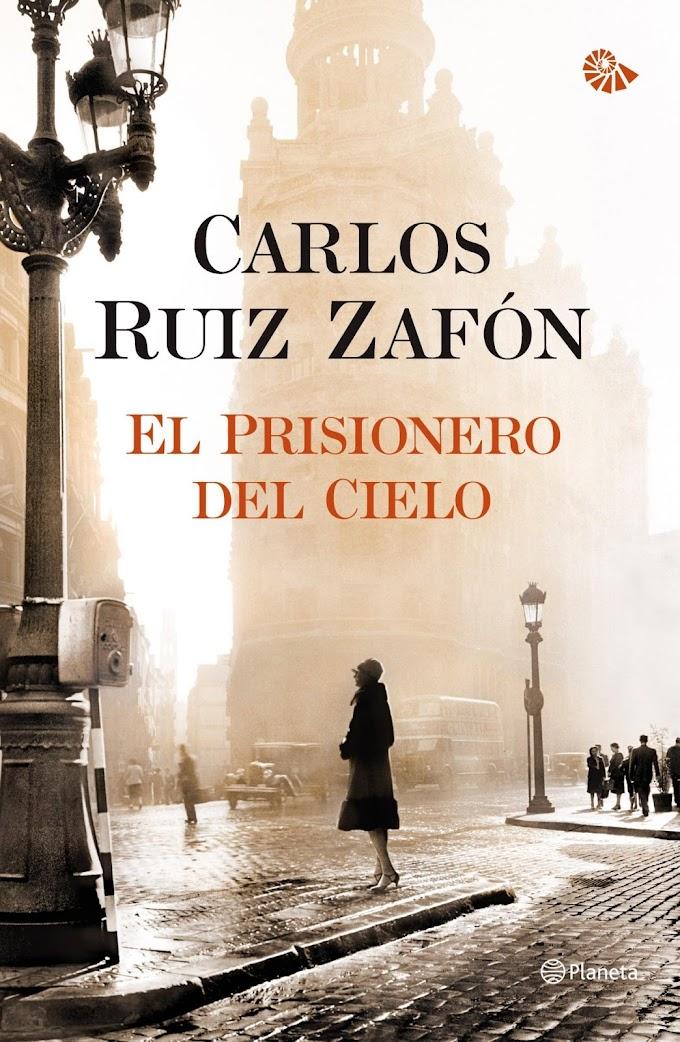 Críticas de libros: El prisionero del cielo de Carlos Ruiz Zafón