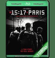 15:17 TREN A PARÍS (2018) WEB-DL 1080P HD MKV ESPAÑOL LATINO