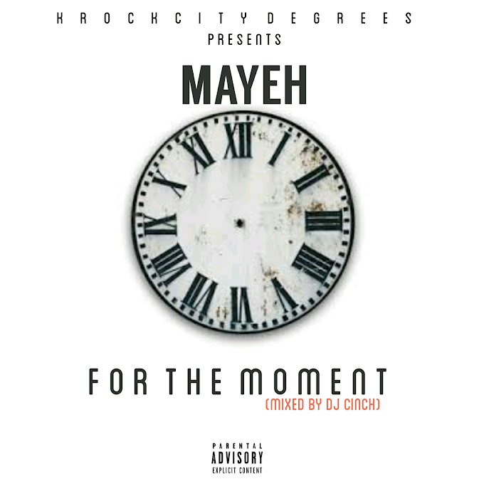 New Music: Mayeh - For The Moment (P.D Dj Cinch)