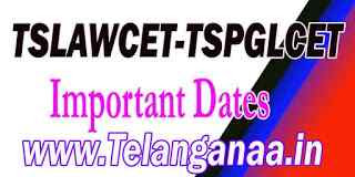 TS Telangana TSLAWCET-TSPGLCET 2019 Important Dates Download