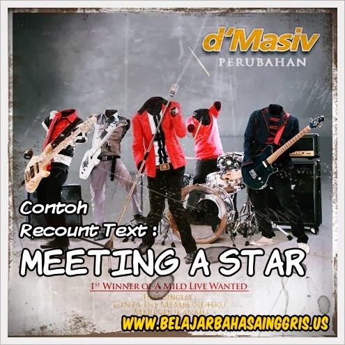 Contoh Recount Text : Meeting A Star | www.belajarbahasainggris.us