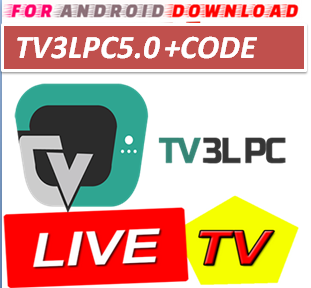 FOR ANDROID DOWNLOAD: Android TV3LPC5 0TV IPTV Apk -Update Android