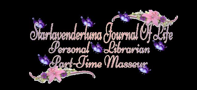 Starlavenderluna's Journal Of Life